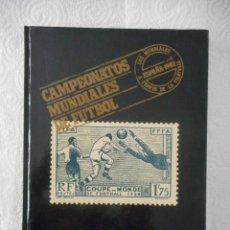 Sellos: CAMPEONATOS MUNDIALES DE FÚTBOL. EL SELLO EN LOS MUNDIALES. LUIS MARÍA LORENTE. 96 PÁGINAS. 1982. Lote 96542263