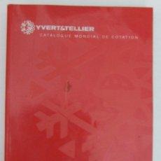 Sellos: CATALOGO YVERT & TELLIER TIMBRES DE FRANCE 2003 TOME 1 FRANCIA. Lote 96995623
