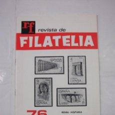 Sellos - REVISTA DE FILATELIA Nº 76. JUNIO 1974. ROMA - HISPANIA. TDKR43 - 97212423