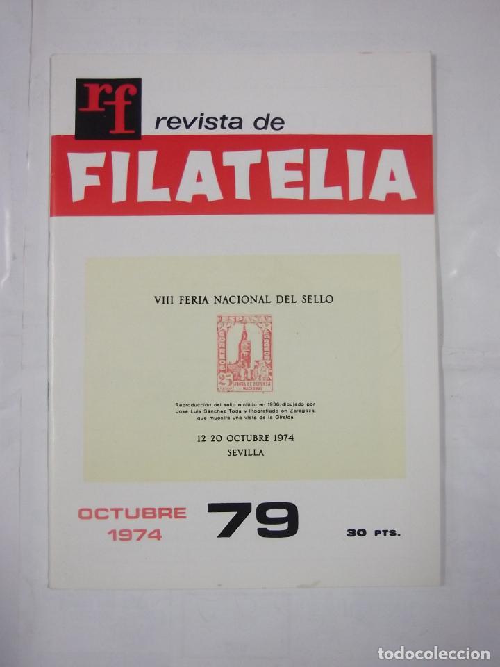 REVISTA DE FILATELIA Nº 79. OCTUBRE 1974. VIII FERIA NACIONAL DEL SELLO. TDKR43 (Filatelia - Sellos - Catálogos y Libros)