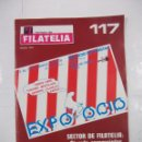 Sellos: REVISTA DE FILATELIA Nº 117. MARZO 1978. EXPO OCIO PALACIO DE CRISTAL MADRID CASA DE CAMPO. TDKR43. Lote 97212527