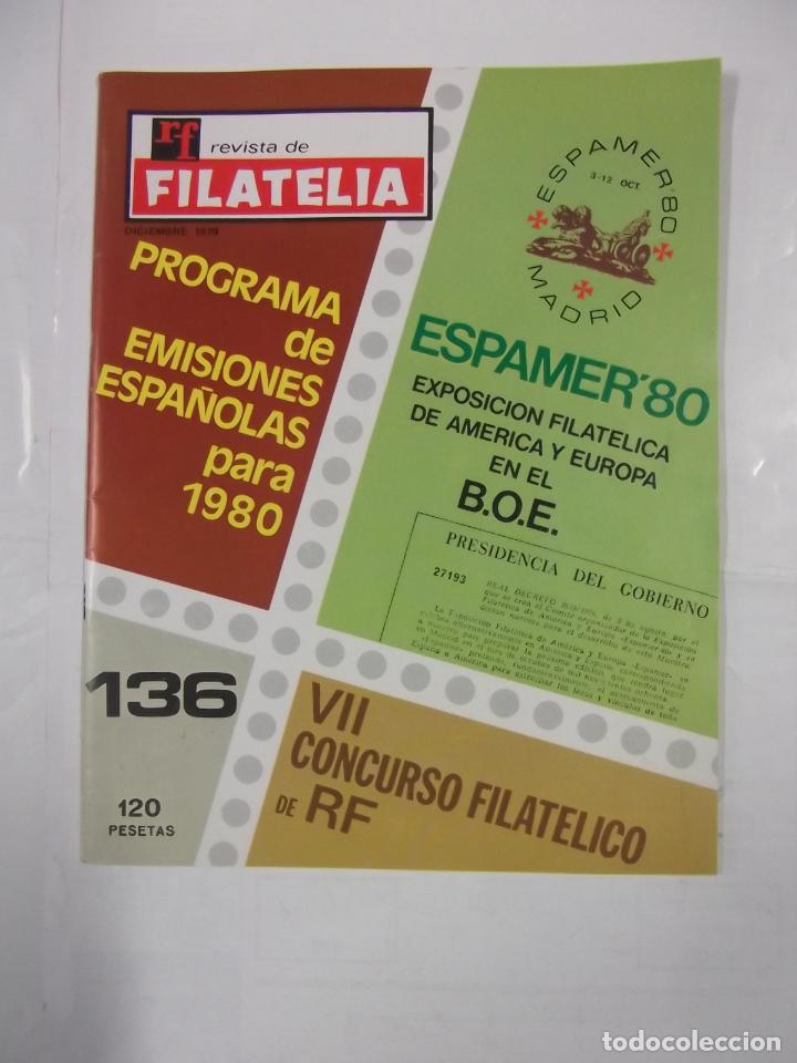 REVISTA DE FILATELIA Nº 136. ESPAMER 80'. VII CONCURSO FILATELICO DE RF. DICIEMBRE 1979 TDKR43 (Filatelia - Sellos - Catálogos y Libros)