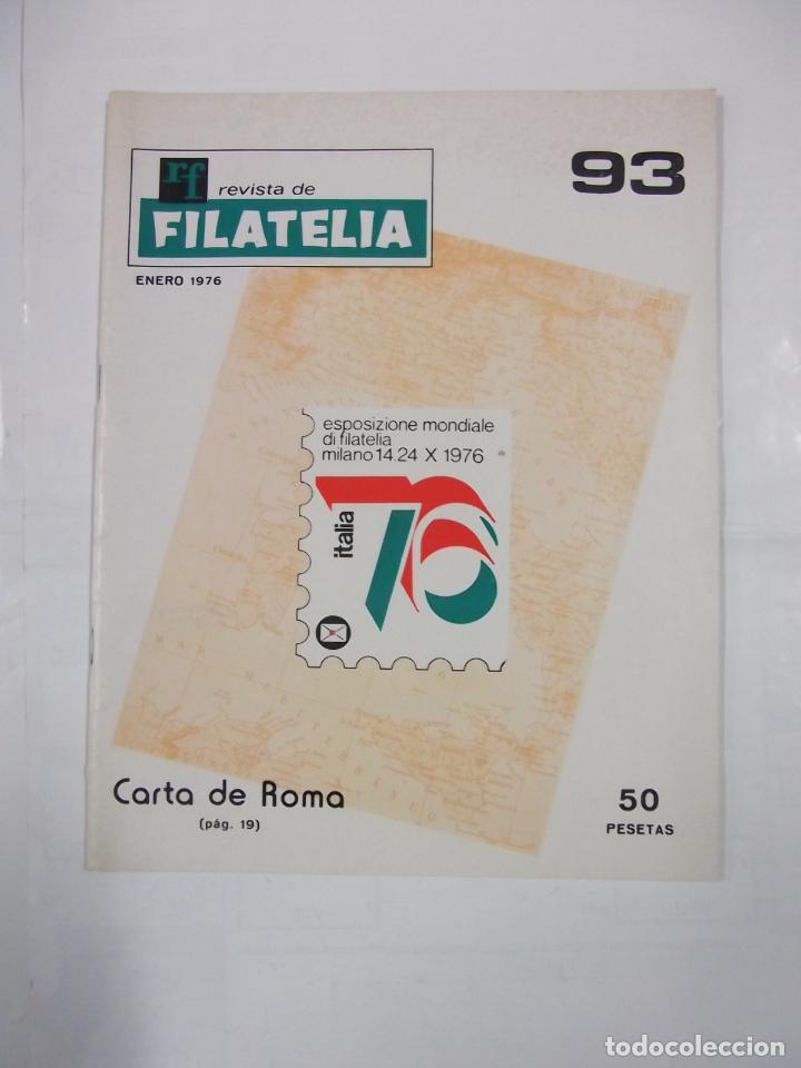 REVISTA DE FILATELIA Nº 93. ENERO 1976. CARTA DE ROMA. TDKR43 (Filatelia - Sellos - Catálogos y Libros)