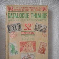 Francobolli: CATALOGUE THIAUDE. 32ª EDITION. LIBRO DE SELLOS EN FRANCÉS DE 1949. FRANCIA Y COLONIAS. 240 PÁGINAS. Lote 97392199