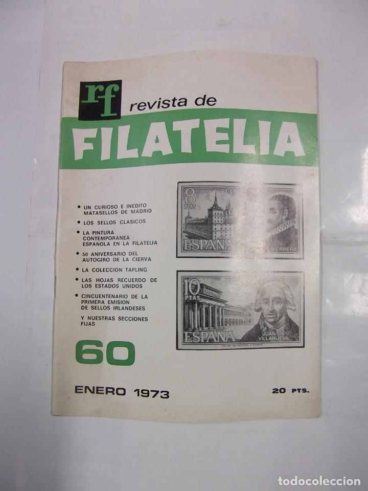 REVISTA DE FILATELIA. Nº 60. ENERO 1973. EL CURIOSO E INEDITO MATASELLOS DE MADRID. TDKR42 (Filatelia - Sellos - Catálogos y Libros)