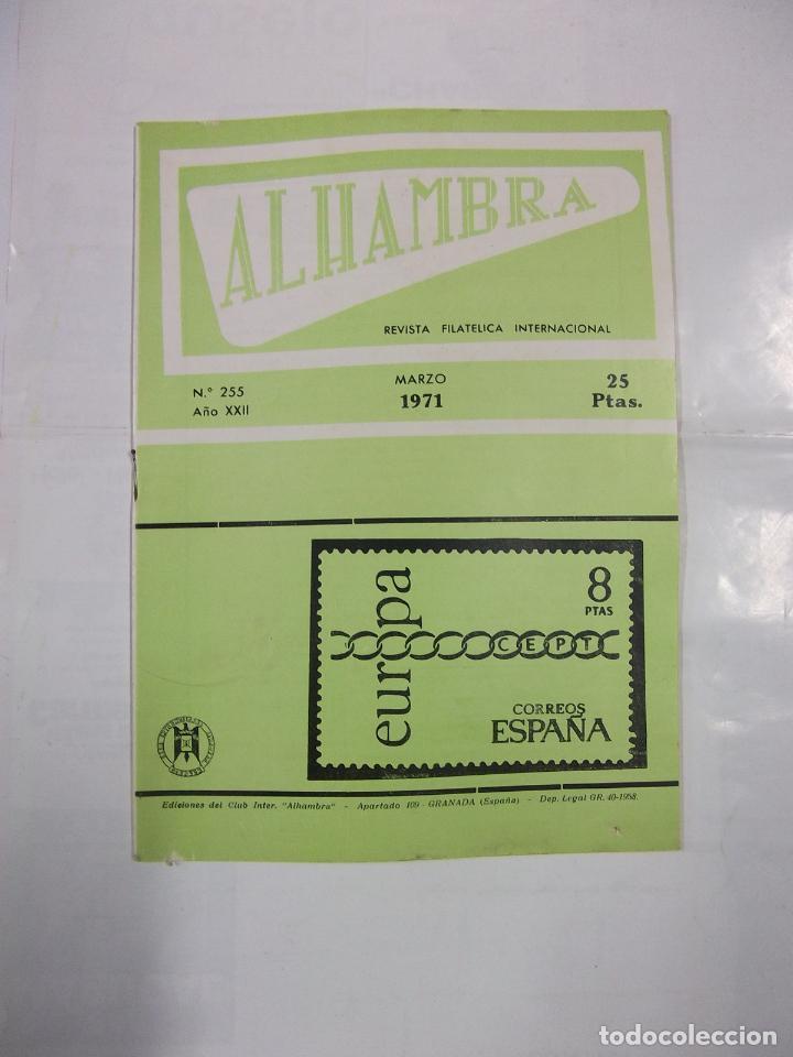 ALHAMBRA. REVISTA FILATELICA INTERNACIONAL. Nº 255. AÑO XXII. MARZO 1971. TDKR42 (Filatelia - Sellos - Catálogos y Libros)