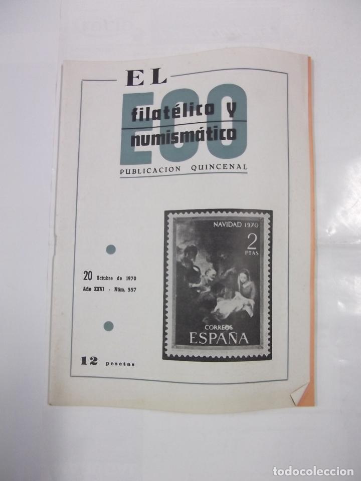EL ECO FILATELICO Y NUMISMATICO. Nº 557. 20 DE OCTUBRE 1970. AÑO XXVI. TDKR42 (Filatelia - Sellos - Catálogos y Libros)