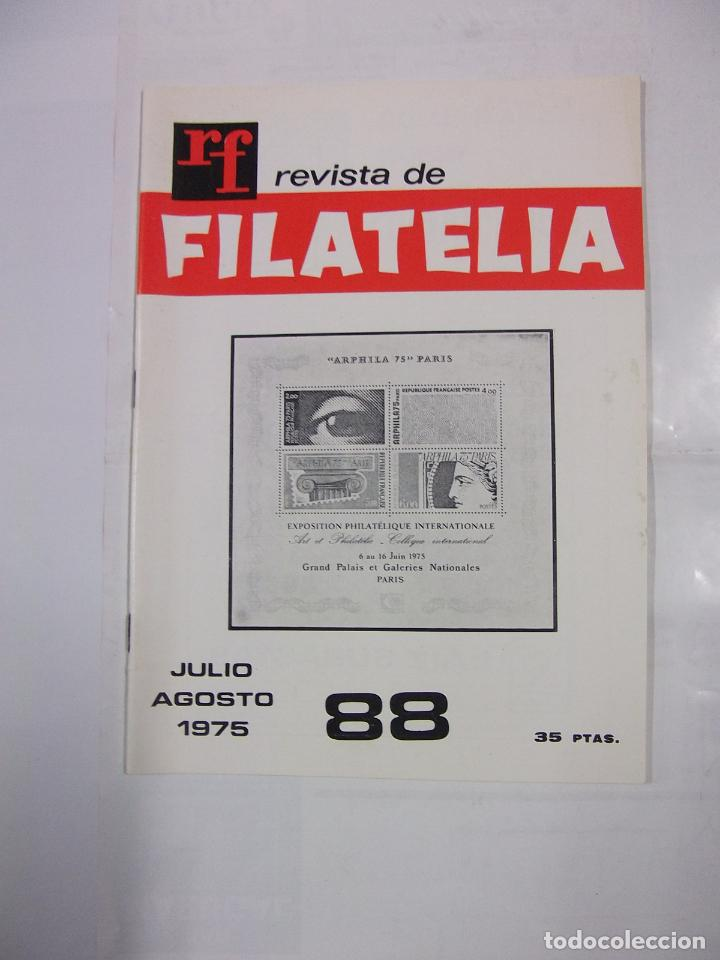 REVISTA DE FILATELIA Nº 88. JULIO AGOSTO 1975 ARPHILA 75 PARIS. TDKR42 (Filatelia - Sellos - Catálogos y Libros)