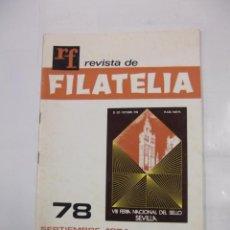Sellos: REVISTA DE FILATELIA Nº 78. SEPTIEMBRE 1974. VIII FERIA NACIONAL DEL SELLO. SEVILLA. TDKR42. Lote 97427655