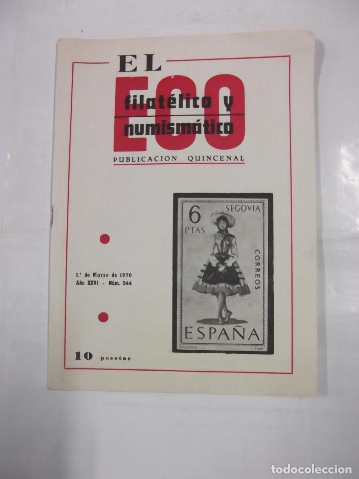 EL ECO FILATELICO Y NUMISMATICO. Nº 544. AÑO XXVI. 1 DE MARZO 1970. SELLO SEGOVIA. TDKR42 (Filatelia - Sellos - Catálogos y Libros)