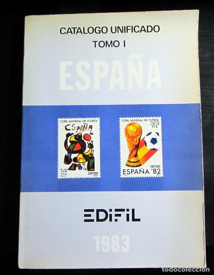 CATALOGO UNIFICADO TOMO I EDIFIL 1983 FILATELIA SELLOS (Filatelia - Sellos - Catálogos y Libros)