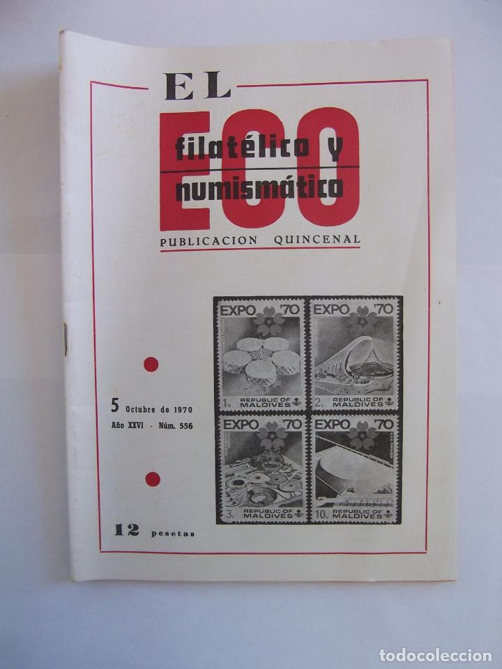 REVISTA EL ECO FILATELICO Y NUMISMATICO. 5 DE OCTUBRE DE 1970. AÑO XXVI. Nº 556. EXPO 1970. TDKR47 (Filatelia - Sellos - Catálogos y Libros)