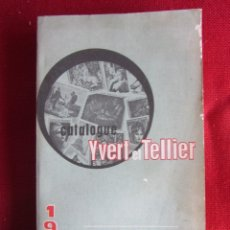 Sellos: CATALOGUE YVERT ET TELLIER- 1969 TOME I TIMBRES DE FRANCE. Lote 100058895
