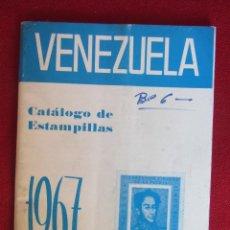 Sellos: VENEZUELA CATÁLOGO DE ESTAMPILLAS 1967. Lote 100257955