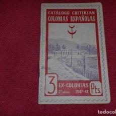 Sellos: CATÁLOGO CRITIKIAN - COLONIAS ESPAÑOLAS - EXCOLONIAS 1947-48. Lote 101283095