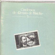 Sellos: LETRAS FILATELICAS DE ALEJANDRO FERNANDEZ POMBO CUADERNOS REVISTA DE FILATELIA 3. Lote 102016167