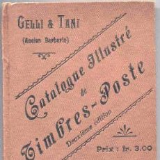 Sellos: GELLIN & TANI. CATALAGUE ILLUSTRÉ DE TIMBRES-POSTE. AÑO 1898 - 99. Lote 103074183