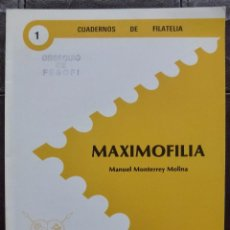 Sellos: CUADERNOS DE FILATELIA N 1 MAXIMOFILIA. Lote 105711855