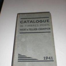 Sellos: CATALOGUE DE TIMBRES - POSTE - YVERT & TELLIER - CHAMPION - 1941.. Lote 106078427