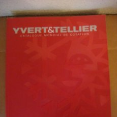 Sellos: CATALOGO DE SELLOS YVERT& TELLIER EUROPA VOLUMEN 7 AÑO 2010 (#). Lote 108333931