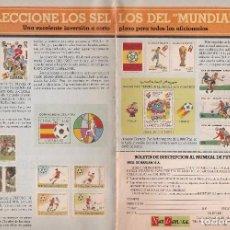Sellos: PUBLICIDAD 1982. ANUNCIO FILATELIA NARLAM. COLECCIONE SELLOS DEL MUNDIAL 8 (2 PAGINAS). Lote 108395099