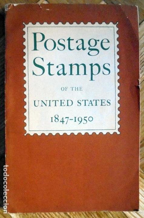 POSTAGE STAMPS.SELLOS POSTALES DE ESTADOS UNIDOS.1847-1950 (Filatelia - Sellos - Catálogos y Libros)