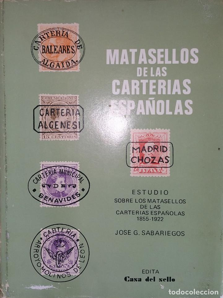 Sellos: Catálogo, Matasellos de las carterías españolas 1855-1922 José G. Sabariegos - Foto 6 - 108745799