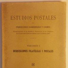 Sellos: ESTUDIOS POSTALES, DISQUISICIONES FILATÉLICAS Y POSTALES. FRANCISCO CARRERAS Y CANDI. RARO,150 EJE.. Lote 108746551