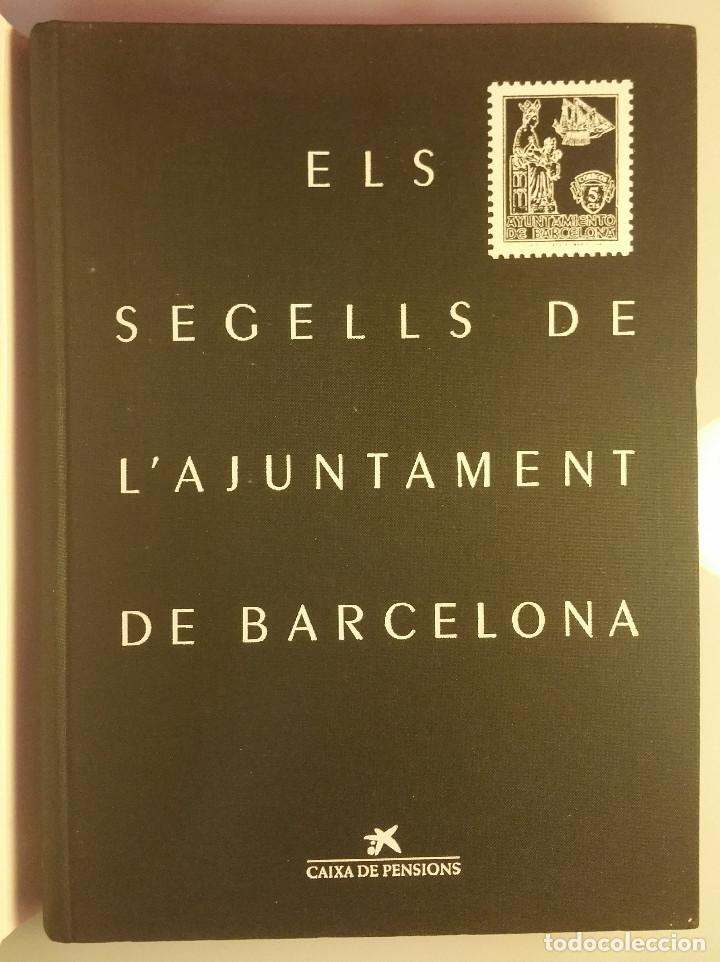 Sellos: CATALOGO, ELS SEGELLS DE LAJUNTAMENT DE BARCELONA - Foto 2 - 108746767