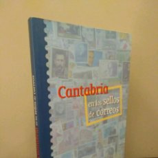 Sellos: CANTABRIA EN LOS SELLOS DE CORREOS - LEOPOLDO VILLAR PARDO - SANTANDER 2003. Lote 110679363