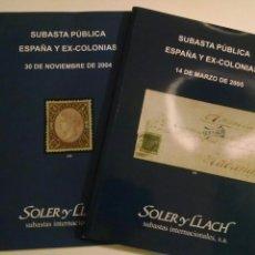 Stamps - Catálogo Subasta Pública. España y ex-colonias. Soler y LLach. 2004 y 2005 - 110812611