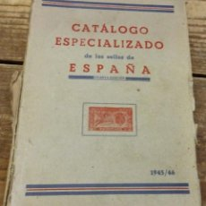 Sellos: CATALOGO ESPECIALIZADO DE LOS SELLOS DE ESPAÑA 1945/46 4ªEDICIÓN FRANCISCO DEL TARRÉ. Lote 111275871