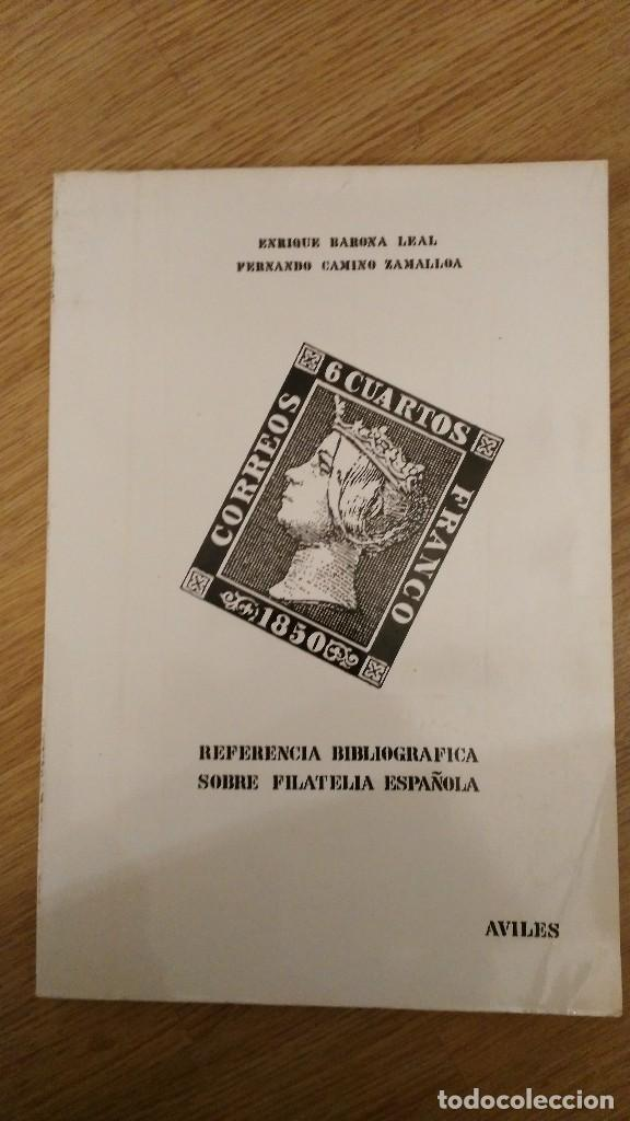 REFERENCIA BIBLIOGRÁFICA SOBRE FILATELIA ESPAÑOLA CAMINO ZAMALLOA, FERNANDO / BARONA LEAL, ENRIQUE (Filatelia - Sellos - Catálogos y Libros)