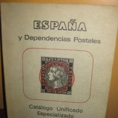 Sellos: ESPAÑA Y DEPENDENCIAS POSTALES. CATALOGO UNIFICADO ESPECIALIZADO 1979. EDIFIL.. Lote 112505131