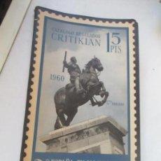Sellos: CATALOGO REGULADOR CRITIKIAN 1960-ESPAÑA, EX COLONIAS Y PROVINCIAS AFRICANAS. Lote 113139923