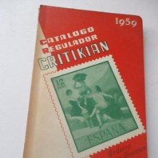 Sellos: CATÁLOGO REGULADOR, CRITIKIAN, 1956- ANDORRA, PROVINCIAS AFRICANAS Y EX COLONIAS. Lote 113337771