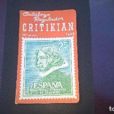 Sellos: CATALOGO CRITIKIAN 1962-ESPAÑA AFRICA YCOLONIAS. Lote 115390315