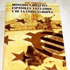 Sellos: MONEDAS Y BILLETES ESPAÑOLES 1833 - 2009 Y DE LA UNIÓN EUROPEA - CARLOS FUSTER. Lote 115544883