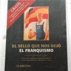 Sellos: EL FRANQUISMO EN SELLOS Y BILLETES EL MUNDO, CATALOGO CON REPRODUCCION DE TODA LA COLECCION.. Lote 115733111