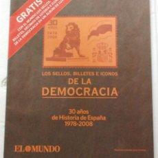 Sellos: LOS SELLOS, BILLETES E ICONOS DE LA DEMOCRACIA 1978 2008 - CATALOGO REPRODUCCION TODA LA COLECCION.. Lote 115733803