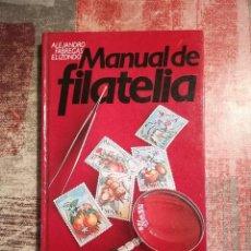 Sellos: MANUAL DE FILATELIA - ALEJANDRO FÁBREGAS ELIZONDO - 1978. Lote 115735355