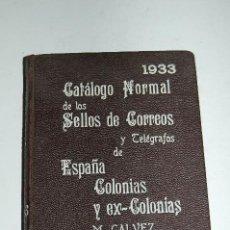 Sellos: CATALOGO NORMAL DE LOS SELLOS DE CORREOS 1933. Lote 118790543