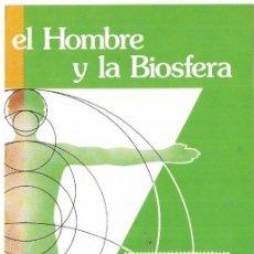 Sellos: == JN18 - FOLLETO - INFORMACION Nº 6/84 - EL HOMBRE Y LA BIOSFERA. Lote 120152859