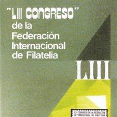Sellos: == JN20 - FOLLETO - INFORMACION Nº 9/84 - LIII CONGRESO DE LA FEDERACION INTERNACIONAL DE FILATELIA. Lote 120153483