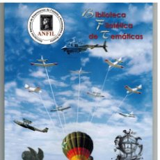 Sellos: BONITO CATÁLOGO DE LA AVIACION ESPAÑOLA EN LA FILATELIA AÑO 2011. Lote 121118971