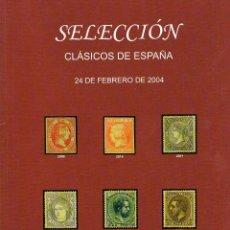 Sellos: CATALOGO DE SOLER Y LLACH. SELECCIÓN CLASICOS DE ESPAÑA. AÑO 2004, TODOS LOS LOTES ILUSTRADOS. Lote 122373655