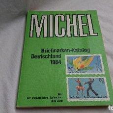Sellos: CATÁLOGO SELLOS MICHEL, DEUTSCHLAND 1984. Lote 124278395