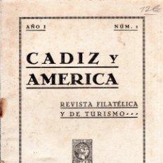 Sellos: CADIZ Y AMERICA. REVISTA FILATELICA Y DE TURISMO. AÑO I. Nº 1. 1937.. Lote 124766179