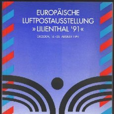 Sellos: EXPOSICIÓN DEL CORREO AÉREO EUROPEO. LILIENTHAL 91 - EUROPAISCHE LUFTPOST-AUSSTELLUNG. LILIENTHAL 91. Lote 125180563
