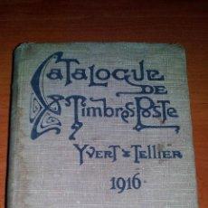Sellos: 1916 - CATALOGO DE SELLOS MUNDIALES - YVERT & TELLIER - 835 PAGINAS + INDICES Y DEMAS. Lote 127003811